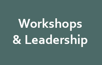 Workshops & Leadership